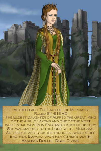 Aethelflaed, The Lady of the Mercians ~ Watched a documentary on her tonight and