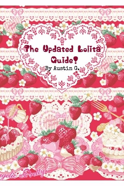 The Brand New, Updated Lolita Guide is H ~ This cover is kind of awful, but I could