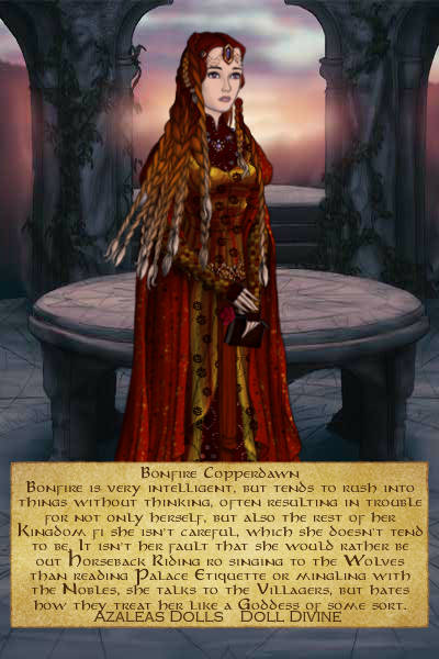 Bonfire Copperdawn. ~